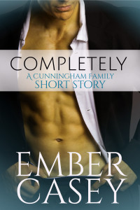 Completely (Short Story), An Ember Casey Novel